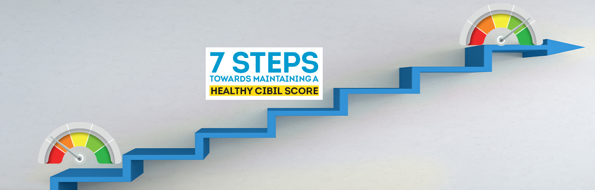 Image for steps to maintain healthy cibil score